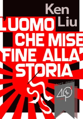 Cover for Man Who Ended History, Italian Edition