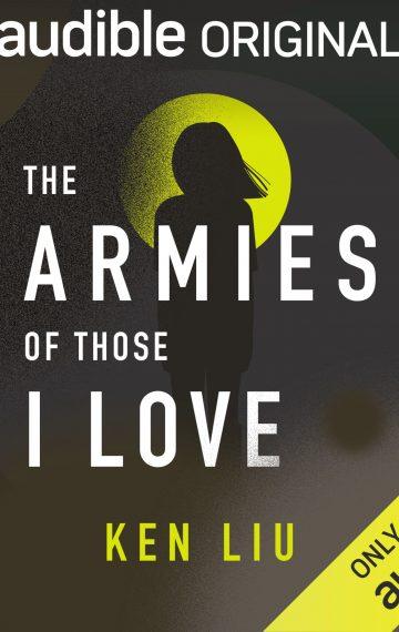 The Armies of Those I Love